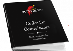 Mount Hagen: Coffee for Connoisseurs.
